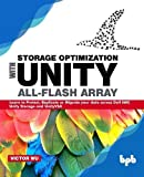 Storage Optimization with Unity All-Flash Array: Learn to Protect, Replicate or Migrate your data across Dell EMC Unity Storage and UnityVSA
