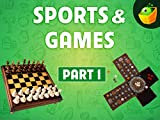 Sports & Games Part 1
