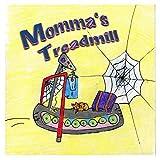 Momma's Treadmill
