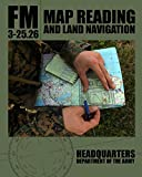 Map Reading and Land Navigation: FM 3-25.26