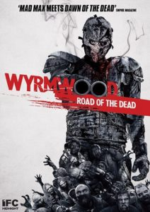 5. Wyrmwood Road of the Dead